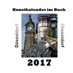 Kunstkalender im Buch - Düsseldorf 2017 - Sens, Pierre