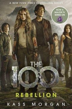 The 100 04: Rebellion