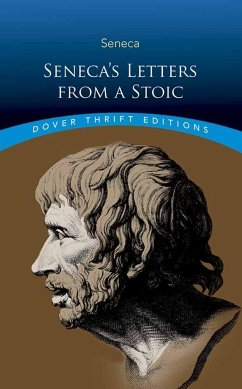 Seneca's Letters from a Stoic - Seneca, Lucius