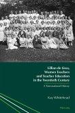 Lillian de Lissa, Women Teachers and Teacher Education in the Twentieth Century