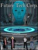 Future Tech Corp. (Magic On Earth - If Magic Did Exist, #3) (eBook, ePUB)