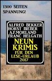 Neun Krimis für den Lese-Urlaub 2017: 1300 Seiten Spannung! (eBook, ePUB)