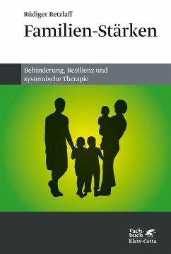 Familien-Stärken - Retzlaff, Rüdiger