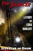 Elevator of Doom (The Silencer, #4) (eBook, ePUB)