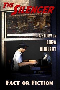 Fact or Fiction (The Silencer, #7) (eBook, ePUB) - Buhlert, Cora