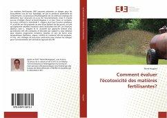 Comment évaluer l'écotoxicité des matières fertilisantes?