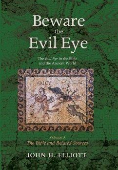 Beware the Evil Eye Volume 3