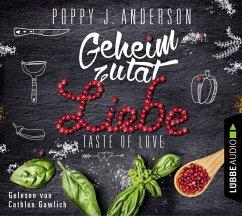 Geheimzutat Liebe / Taste of Love Bd.1 (4 Audio-CDs) - Anderson, Poppy J.