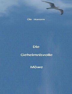 Die Geheimnisvolle Möwe (eBook, ePUB) - Hansen, Ole