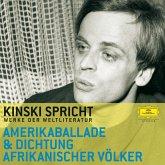 Kinski spricht aus der Amerikaballade und der Dichtung afrikanischer Völker (MP3-Download)