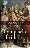 Olympischer Frühling (Gesamtausgabe - Band 1 bis 5) (eBook, ePUB)