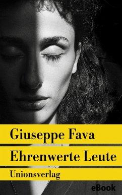 Ehrenwerte Leute (eBook, ePUB) - Fava, Giuseppe