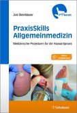 PraxisSkills Allgemeinmedizin (eBook, PDF)