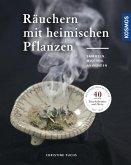 Räuchern mit heimischen Pflanzen (eBook, PDF)