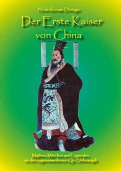Der Erste Kaiser von China (eBook, ePUB)