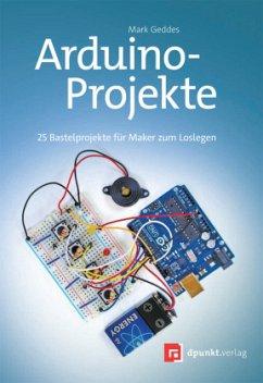 Arduino-Projekte - Geddes, Mark