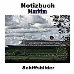 Notizbuch Maritim - Schiffsbilder - Sens, Pierre