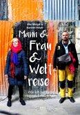 Mann & Frau & Weltreise