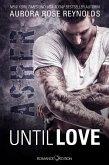 Asher / Until Love Bd.1 (eBook, ePUB)