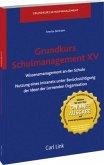 Grundkurs Schulmanagement XV