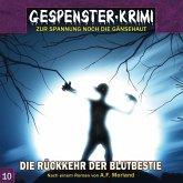 Gespenster-Krimi - Die Rückkehr der Blutbestie, 1 Audio-CD