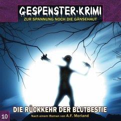 Gespenster-Krimi - Die Rückkehr der Blutbestie, 1 Audio-CD - Morland, A. F.; Duschek, Markus