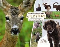 Wir besuchen unsere Wildtiere - Ein Naturbilder...