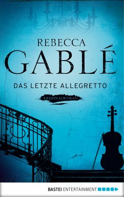 Das letzte Allegretto (eBook, ePUB) - Gablé, Rebecca