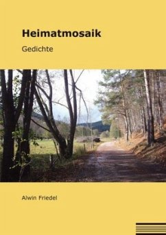 Heimatmosaik - Friedel, Alwin
