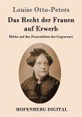 Das Recht der Frauen auf Erwerb (eBook, ePUB)