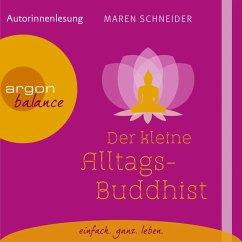 Der kleine Alltagsbuddhist (Autorinnenlesung) (MP3-Download) - Schneider, Maren