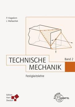 Technische Mechanik Band 2: Festigkeitslehre (PDF) (eBook, PDF) - Hagedorn, Peter; Wallaschek, Jörg