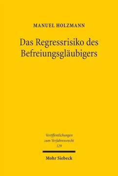 Das Regressrisiko des Befreiungsgläubigers (eBook, PDF) - Holzmann, Manuel