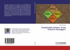 Sustainable Fashion: From Trend to Paradigm?
