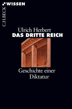 Das Dritte Reich (eBook, ePUB) - Herbert, Ulrich