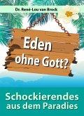 Eden ohne Gott? (eBook, ePUB)