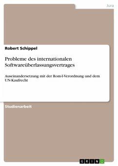 Probleme des internationalen Softwareüberlassungsvertrages (eBook, PDF)