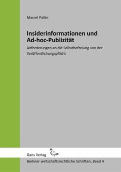 Insiderinformationen und Ad-hoc-Publizität - Paltin, Marcel