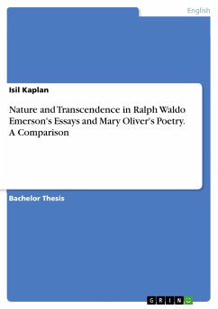 Nature and Transcendence in Ralph Waldo Emerson's Essays and Mary Oliver's Poetry. A Comparison