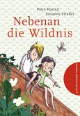 Nebenan die Wildnis (eBook, ePUB)