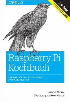Raspberry Pi Kochbuch - Monk, Simon
