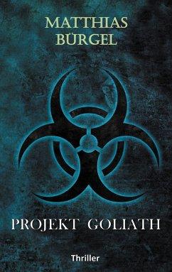 Projekt Goliath - Bürgel, Matthias