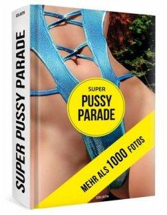 Super Pussy Parade