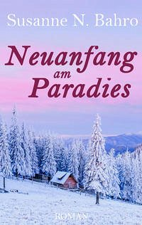 Neuanfang am Paradies