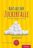 Raus aus der Zuckerfalle (eBook, ePUB)