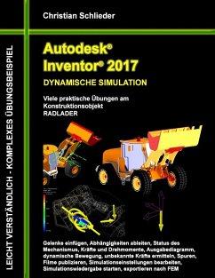 Autodesk Inventor 2017 - Dynamische Simulation (eBook, ePUB)