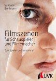 Filmszenen für Schauspieler und Filmemacher (eBook, PDF)