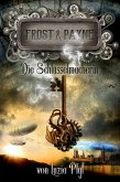 Frost & Payne - Band 1: Die Schlüsselmacherin (Steampunk) (eBook, ePUB)