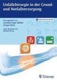 Unfallchirurgie in der Grund- und Notfallversorgung (eBook, PDF)