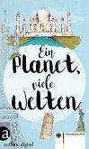 Ein Planet, viele Welten (eBook, ePUB)